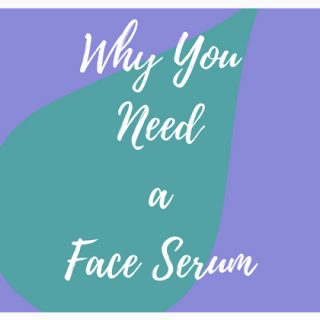 you need face serum