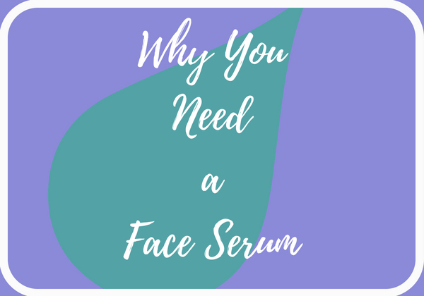 Face Serum Benefits and Why You Need One (Brought to You by Formulyst)