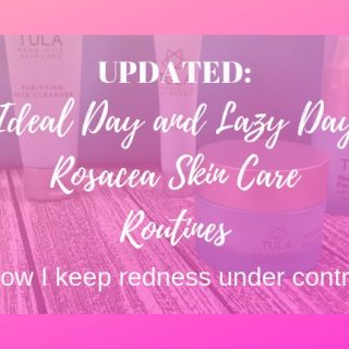 rosacea skin care routine update