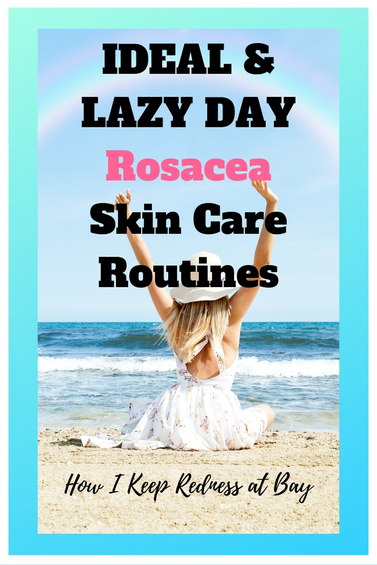 updated rosacea skin care routine