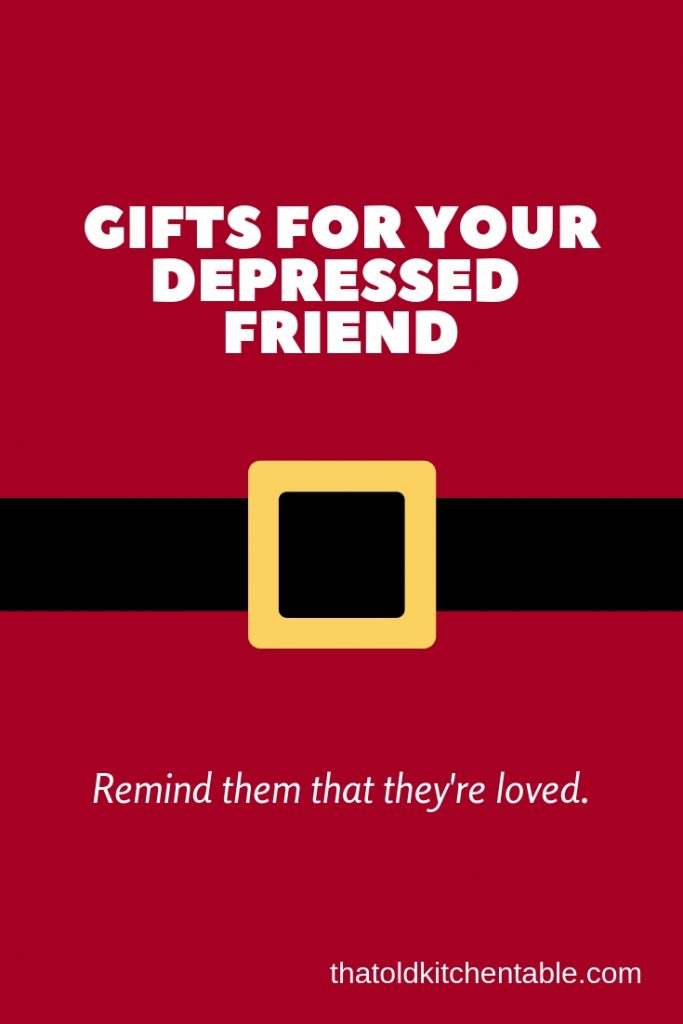 gifts for your depressed friend pin